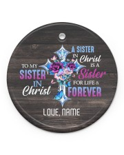 God - Sisters In Christ - Customized Circle ornament - single (porcelain) front