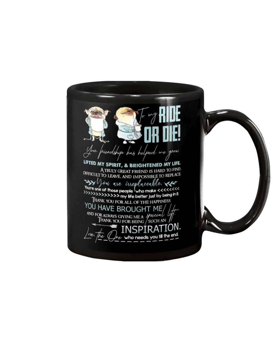 TO MY RIDE OR DIE - PUGDOGS - THANK YOU Mug