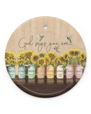 God Christmas - God Says You Are - Sunflower Circle ornament - single (porcelain) front