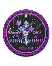 God - Daughter Of The King - Personalized  Circle ornament - single (porcelain) front