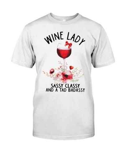 Wine lady Sassy Classy and a tad badassy