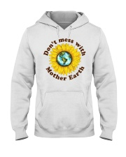 Don't Mess With Mother Earth Hooded Sweatshirt thumbnail