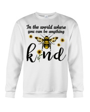 In The World Where You Can Be Anything Be Kind Crewneck Sweatshirt thumbnail