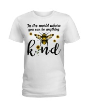 In The World Where You Can Be Anything Be Kind Ladies T-Shirt thumbnail