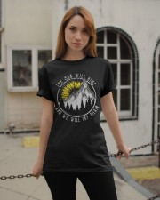The Sun Will Rise And We Will Try Again Classic T-Shirt apparel-classic-tshirt-lifestyle-19