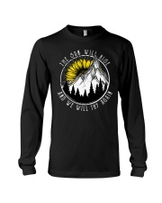 The Sun Will Rise And We Will Try Again Long Sleeve Tee thumbnail