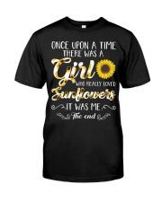 Once Upon A Time There Was A Girl Loved Sunflower Classic T-Shirt front