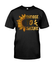 Choose To Shine Classic T-Shirt front