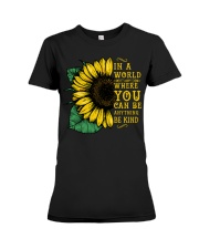 In A World Wherer You Can Be Anything Be Kind Premium Fit Ladies Tee tile