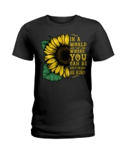 In A World Wherer You Can Be Anything Be Kind Ladies T-Shirt thumbnail