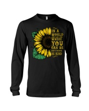 In A World Wherer You Can Be Anything Be Kind Long Sleeve Tee tile