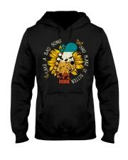 Take A Sad Song And Make It Better Hooded Sweatshirt thumbnail
