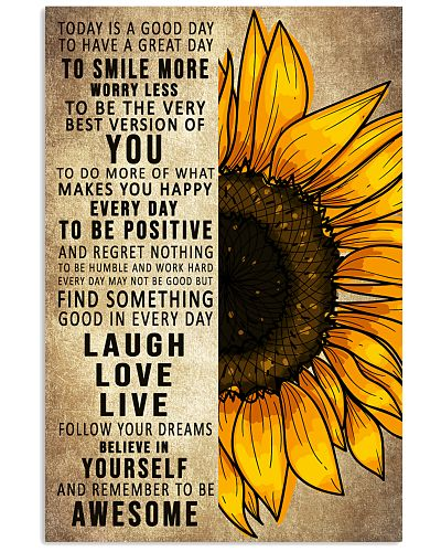 Today Is A Good Day To Have A Great Day Sunflower