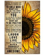 Today Is A Good Day To Have A Great Day Sunflower 16x24 Poster front