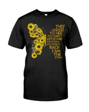 I Am The Storm Sunflower Butterfly Classic T-Shirt front