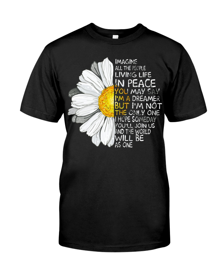 Imagine All The People Living Life In Peace Daisy Classic T-Shirt