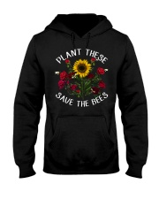Plant These Save The Bees Hooded Sweatshirt thumbnail