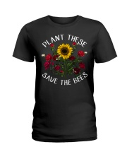 Plant These Save The Bees Ladies T-Shirt thumbnail