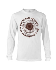 Be A Sunflower In A World Full Of Roses Long Sleeve Tee thumbnail