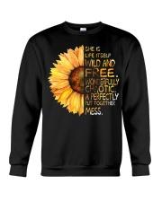 She Is Life Itself Wild And Wonderfully Crewneck Sweatshirt thumbnail