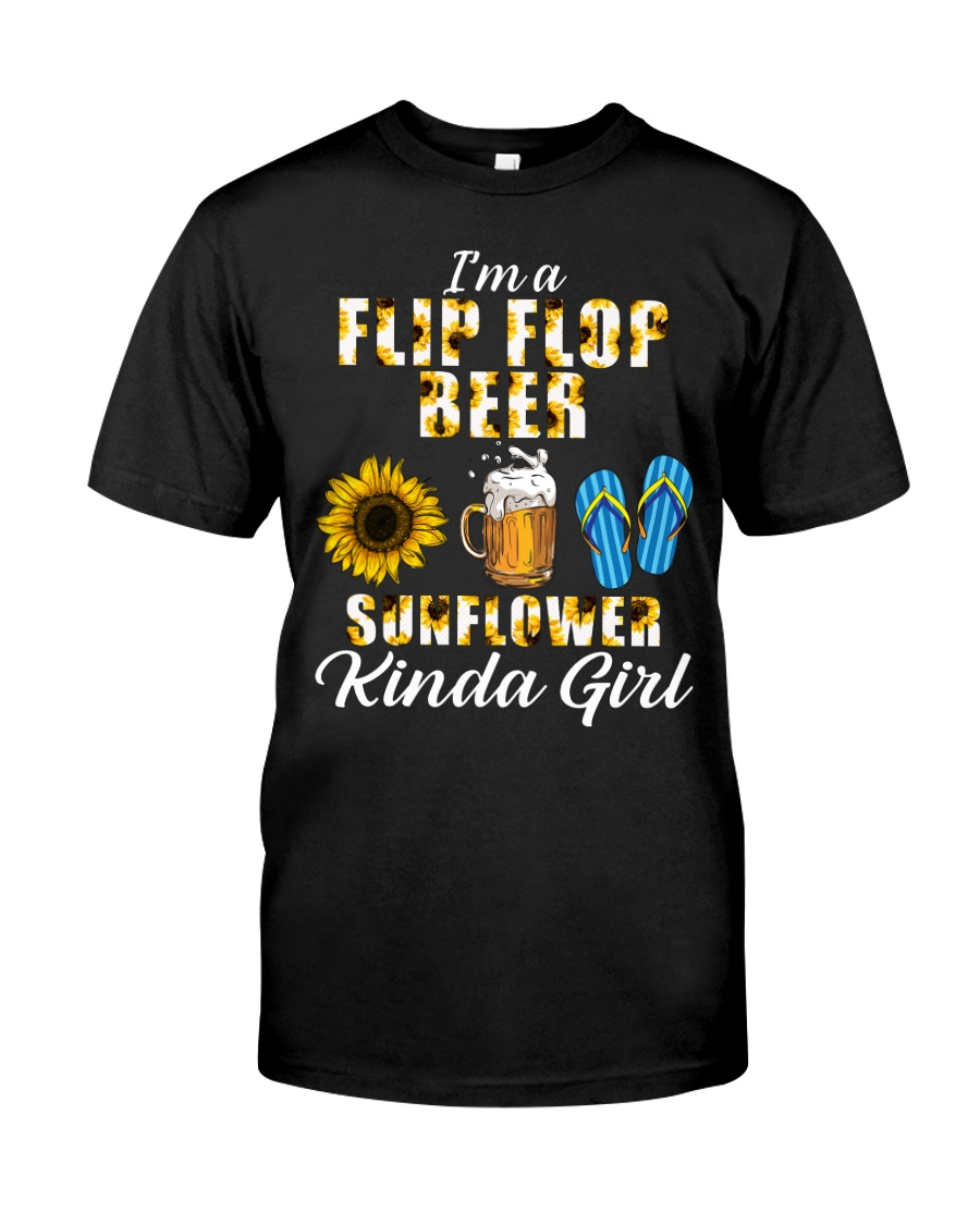 I'm A Flip Flop Beer Sunflower Kinda Girl Classic T-Shirt
