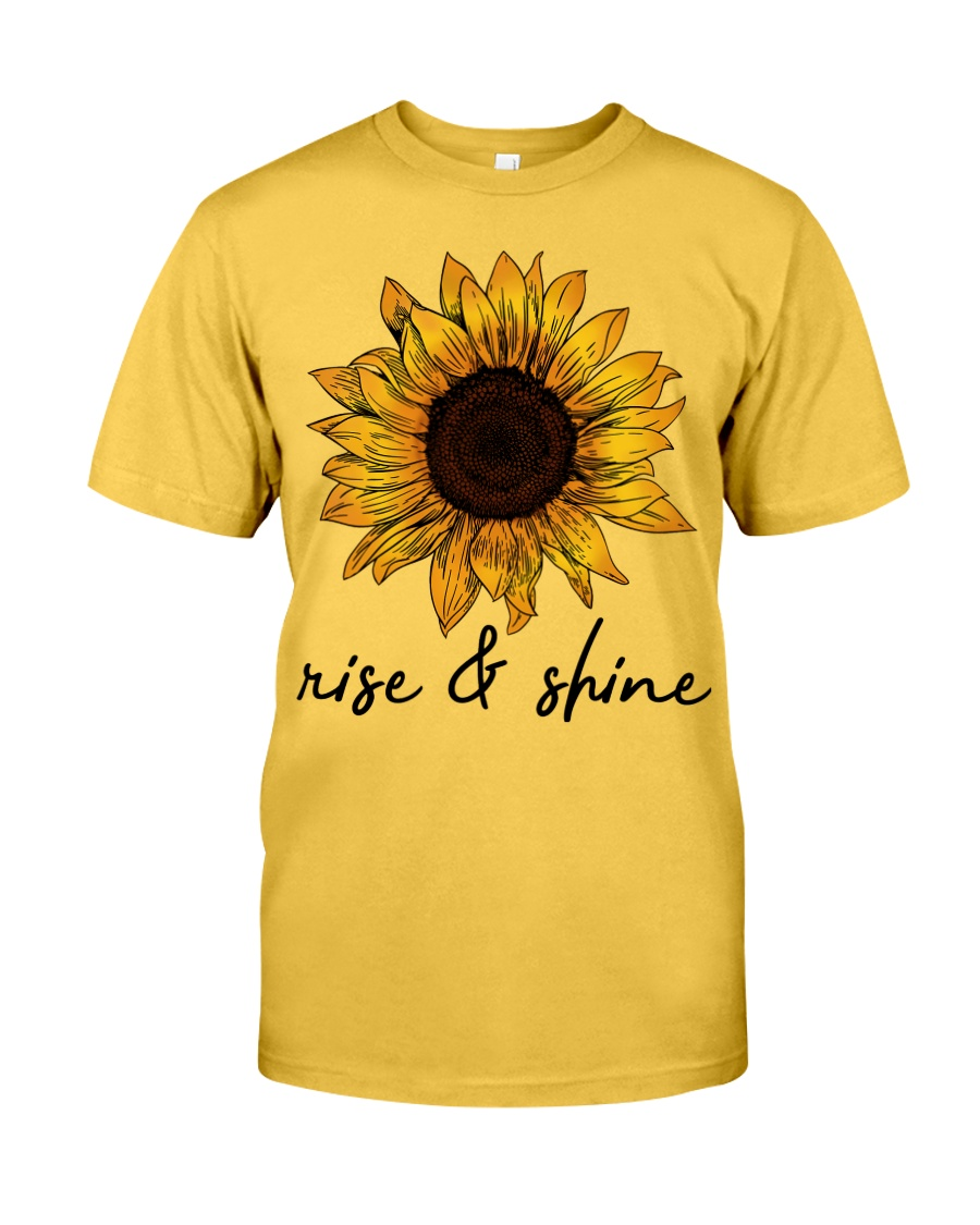 Rise And Shine Sunflower Classic T-Shirt