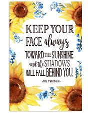 Keep Your Face Alwasy Toward The Sunshine 11x17 Poster front