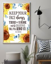 Keep Your Face Alwasy Toward The Sunshine 11x17 Poster lifestyle-poster-1