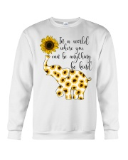 In A World Where You Can Be Anything Be Kind Crewneck Sweatshirt thumbnail