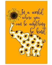 In A World Where You Can Be Anything Be Kind 16x24 Poster thumbnail