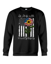 Life Liberty And The Pursuit Of Happiness Crewneck Sweatshirt thumbnail