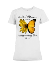 Oh I Believe There Are Angels Among Us Sunflower Premium Fit Ladies Tee thumbnail