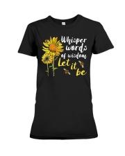 Whisper Words Of Wisdom Let It Be Premium Fit Ladies Tee thumbnail