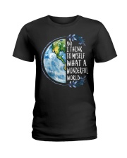 And I Think To Myself What A Wonderful World Ladies T-Shirt thumbnail