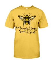 Kind Words Are Like Honey Sunflower Bee Classic T-Shirt front