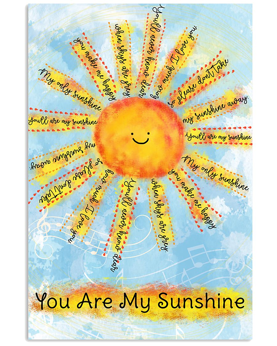 You Are My Sunshine 16x24 Poster