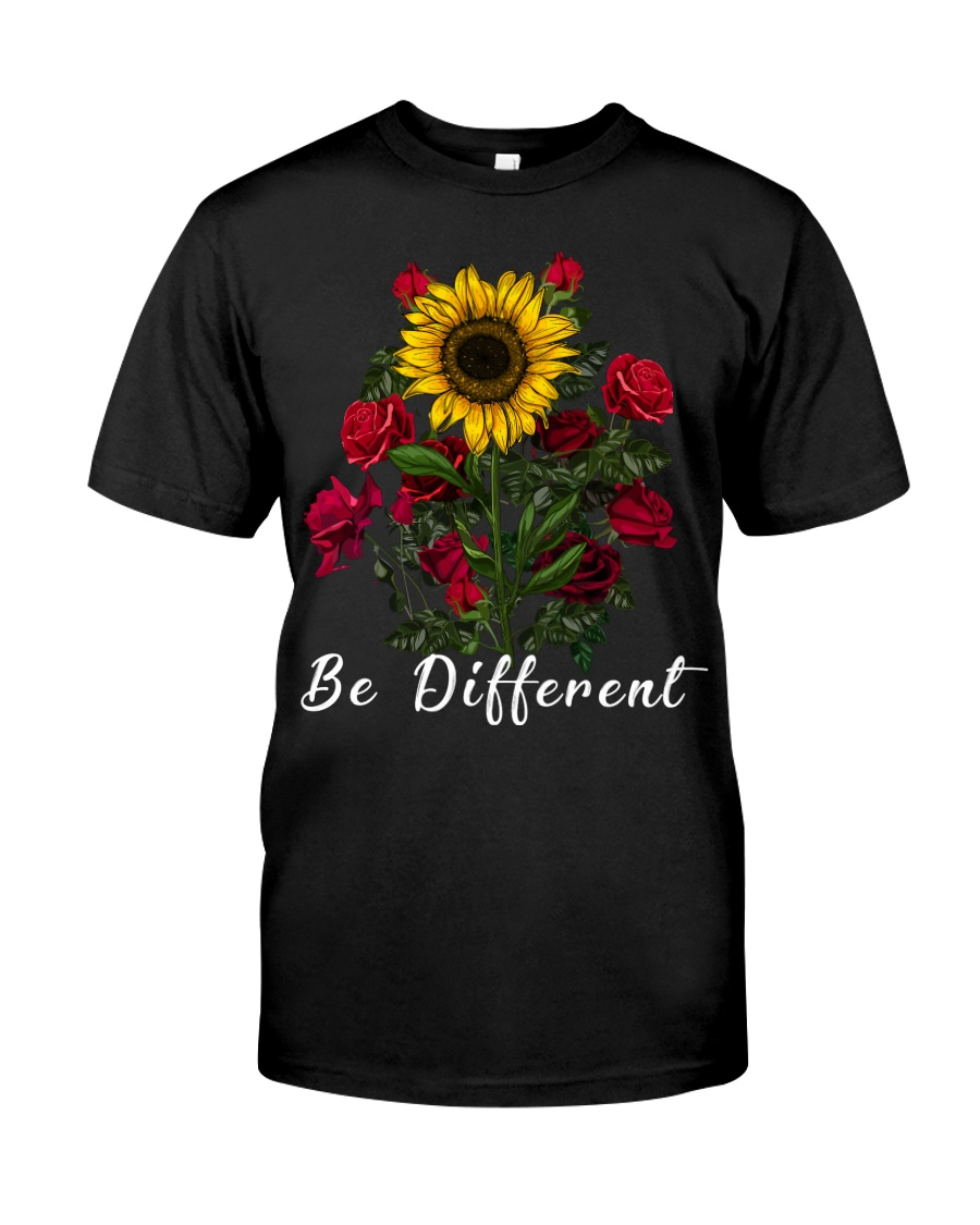 Be Different Sunflower And Roses Classic T-Shirt