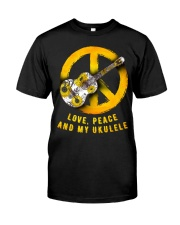 Love Peace And My Ukulele Classic T-Shirt front