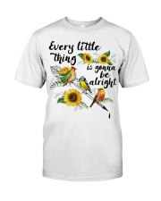 Every Little Thing Is Gonna Be Alright Classic T-Shirt front