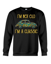 I'm Not Old I'm A Classic Crewneck Sweatshirt thumbnail