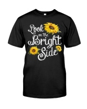 Look On The Bright Side Classic T-Shirt front