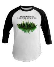 And Into The Forest I Go Baseball Tee thumbnail