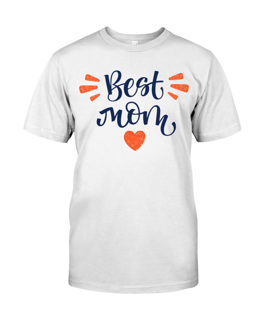 Best Mom Classic T-Shirt