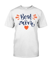 Best Mom Classic T-Shirt front
