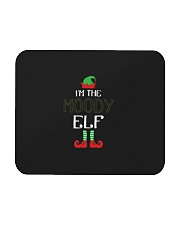 Funny I am The Moody Elf Family Group Christmas Mousepad front