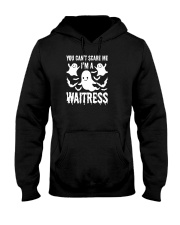 You can not Scare Me I am A Waitress Halloween Cos Hooded Sweatshirt thumbnail
