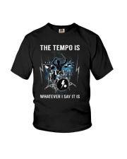 The Tempo Is Whatever I Say It Is Funny Drummer Gi Youth T-Shirt thumbnail