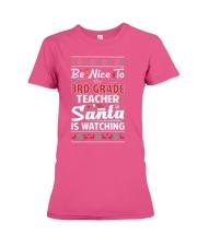 Be Nice To The 3rd Grade Teacher Santa Is Watching Premium Fit Ladies Tee thumbnail