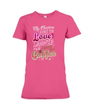 My Classroom Runs On Love Laughter Lots Of Coffee Premium Fit Ladies Tee thumbnail