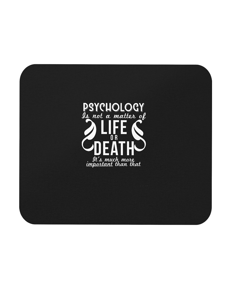 Psychology Is Important Funny Geek Therapist Gift Mousepad
